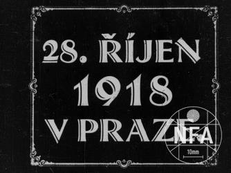 The 28th October 1918 in Prague